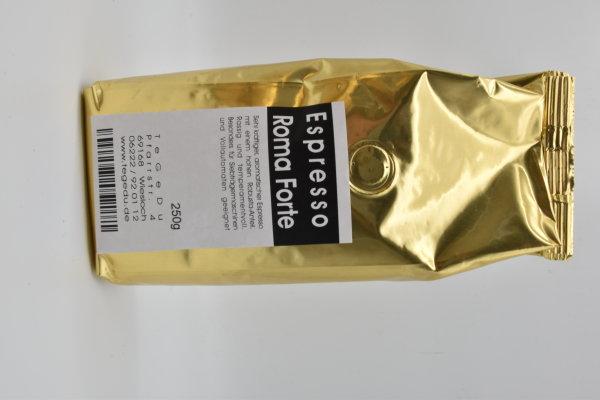 Espresso Roma Forte - Sehr kräftiger, aromatischer Espresso mit einem hohen (80%) Robusta-Anteil. Rassig und temperamentvoll. Besonders für Siebträgermaschinen und Vollautomaten geeignet